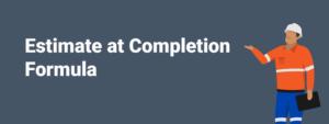 Estimate at completion formula